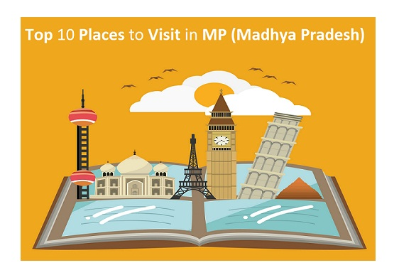 Places to Visit in MP
