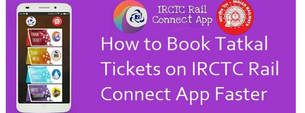 Book Tatkal Tickets on IRCTC Rail Connect App Faster
