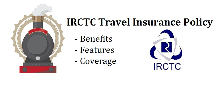Guide IRCTC Travel Insurance Policy