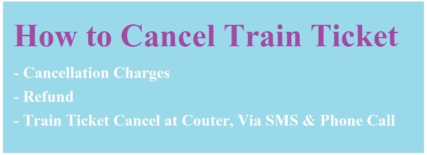 How to Cancel Train Ticket