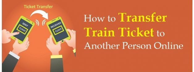 Transfer Train Ticket to another Person